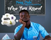 Who You Know - Yung Pabi ft Reynolds the Gentleman