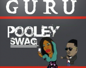 Pooley(Swag) - Guru