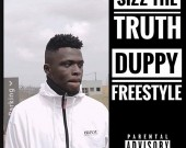 Duppy Freestyle - Sizz The Truth