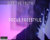 Focus Freestyle - Sizz The Truth