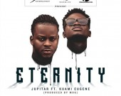 Eternity - Jupitar ft Kuami Euguene