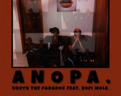 Anopa - SquYb The ParaDox ft Kofi Mole