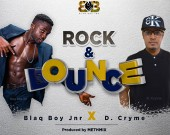 Rock n Bounce - BlaqboyJnr ft Dr. Cryme