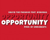 Opportunity - SquYb The ParaDox ft B4bonah