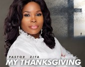 My Thanksgiving - Pastor Zita (Digital Album)