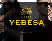Yebesa (Remix) - Ded Buddy ft KiDi