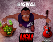 Money God & Music (MGM) EP - Signal (digital album)