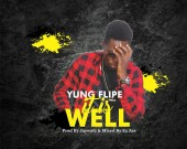 It Is Well - Yung Flipe