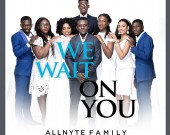 We Wait On You - Allnyte Family