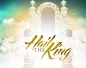 Hail the King - King George Acquah ft Kingsley Amiah