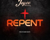 Repent - Joyce Blessing
