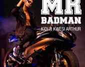 Mr Badman - KiDi ft Kwesi Arthur