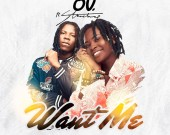 Want Me - OV ft. Stonebwoy
