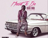 Meant to Be - Scata Bada