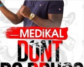 Don't Do Drugs - Medikal