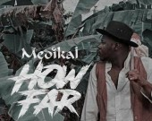 How Far - Medikal