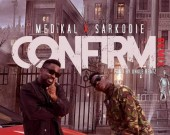 Confirm (Remix) - Medikal ft Sarkodie