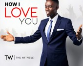 How I Love You - The Witness