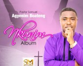 Nkunim - Pastor Samuel Agyenim Boateng (Digital Album)