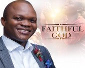 Faithful God - Eugene Zuta