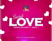Secret Love - Berimah Boateng ft Abola 1