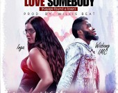 Love Somebody - Inga Abena ft Wizbang IMC