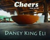 Cheers - Daney King Eli