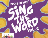 Sing the Word Vol 2 - Press On Kids (Digital Album)