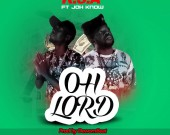 Oh Lord - K.S.A ft Jah Know