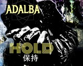 Hold - Adalba ft.Timmy