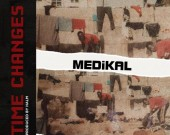Time Changes - Medikal