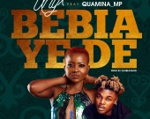Bebia Yede - Unyx ft Quamina MP