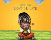 Don't Be Late - Kofi Mole