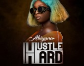 Hustle Hard - Akiyana