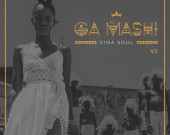 Ga Mashi (Vol.1) - Cina Soul (Digital Album)