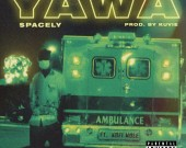 Yawa - Spacely ft. Kofi Mole