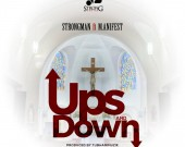 Ups And Down - Strongman ft M.anifest