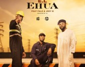 Ehua - E.L ft. Joey B x Falz