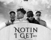 Nothing I Get (Remix) - Fameye ft Article Wan,Kuami Eugene & Medikal