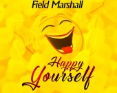 Happy Yourself - Field Marshall