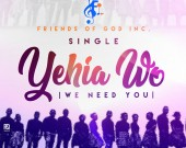 Yehia Wo - Friends of God Incorporated