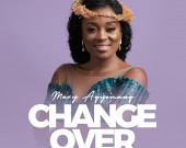 Change Over - Mary Agyemang