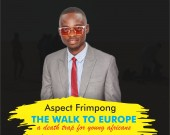 The Walk to Europe, A Death Trap for Young Africans - Aspect Frimpong