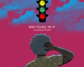 Mixed Feelings : The EP - Tayovic