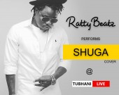Shuga (TuhaniLive) - TubhaniMuzik ft Ratty Beatz