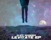 Levitate EP - Kliff Wonder