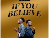 If You Believe - Brada Yawda