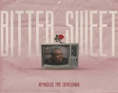 Bitter Sweet - Reynolds The Gentleman (Digital Album)