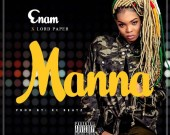 Manna - Enam ft Lord Paper