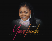 I Need Your Touch - Celestine Donkor